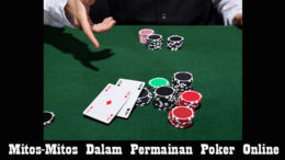 Mitos-Mitos Dalam Permainan Poker Online
